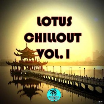 VA - Lotus Chillout, Vol. 1 (2013)