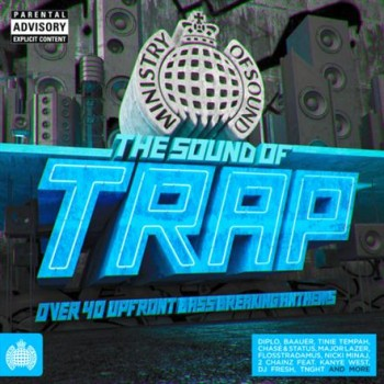 Ministry Of Sound - The Sound Of Trap (2013)