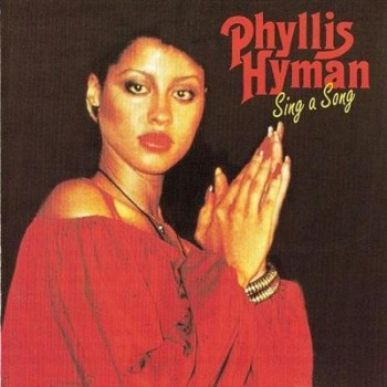 Phyllis Hyman - Sing A Song (1978)