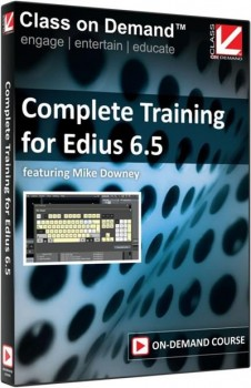 Class On Demand - Complete Training for Edius 6 5