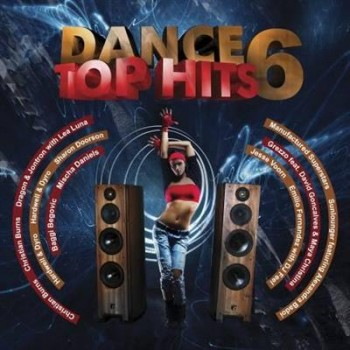 VA - Dance Top Hits Vol. 6 (2013)