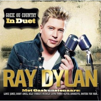 Ray Dylan - Goeie Ou Country In Duet (2013)