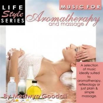 Medwyn Goodall - Aromatherapy & Massage (2007)