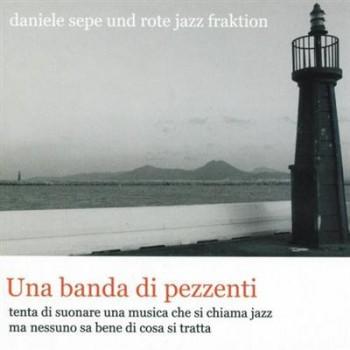Daniele Sepe - Una banda di pezzenti (2005)