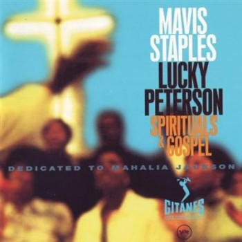 Mavis Staples & Lucky Peterson - Spirituals & Gospel (1996) FLAC