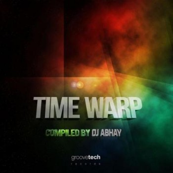 VA - Time Warp-Compiled By DJ Abhay