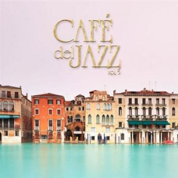 VA - Cafe Del Jazz, Vol. 5 (2013)