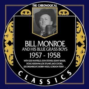 Bill Monroe - 1957-1958 (2010)