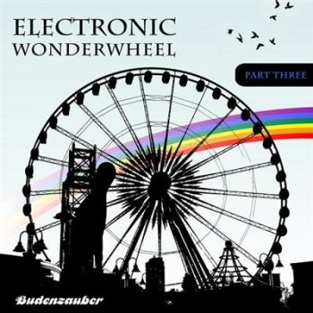 VA - Electronic Wonderwheel Vol.3 (2013)
