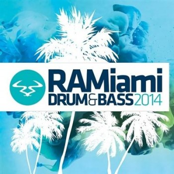 RAMiami Drum & Bass 2014 (2014)