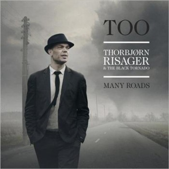 Thorbjorn Risager - Too Many Roads (2014)