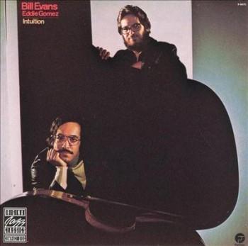 Bill Evans & Eddie Gomez - Intuition (1974) 320 Kbps