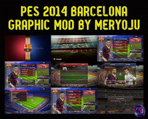 Download PES 2014 Barcelona Graphic Mod by Meryoju