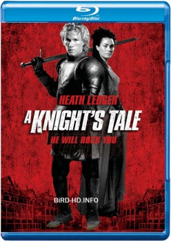 A Knight's Tale 2001 m720p BluRay x264-BiRD