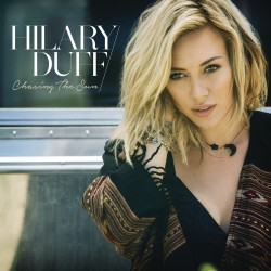 "Hilary Duff - ""Chasing the Sun"" Single Cover"