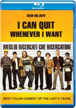 I Can Quit Whenever I Want 2014 m720p BluRay x264-BiRD