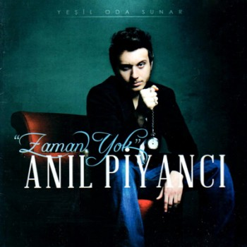 An�l Piyanc� - Zaman Yok [2013] Full Alb�m �ndir
