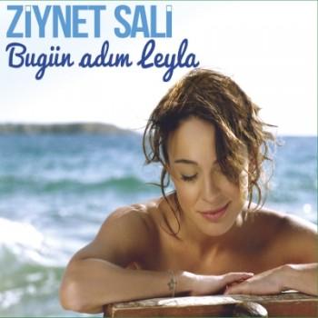 Ziynet Sali – Bugün Adım Leyla (2014) Full Albüm İndir