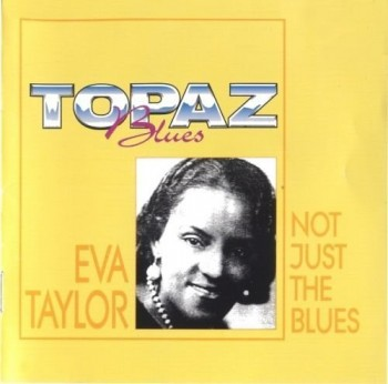 Eva Taylor - Not Just The Blues (1996)